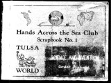 Hands Across the Sea Club, Scrapbook No. 1; Tulsa World