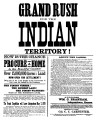 "Reproduction of a poster titled """"Grand Rush for the Indian Territory! Now is the Chance..."